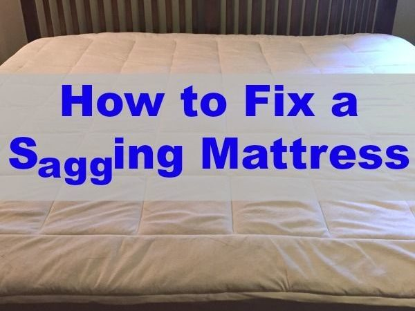 How To Fix A Sagging Mattress – 8 Easy Tricks